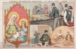 Chromos : Publicité : Alcool De Menthe Anglaise : ( Image Religieuse Ste Anne De Beaupré ) M. Dorieux & Cie - Lyon ) - Otros