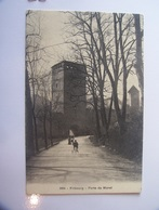 3-10-----fribourg Porte De Morat---------voir Recto Verso - FR Fribourg