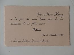 Faire-Part De Naissance De Patricia Soeur De Jean-Marc Henry 6, Rue Des Sabotiers à Vincennes (94). - Birth & Baptism
