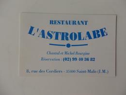 Carte De Visite Du Restaurant L'Astrolabe Chantal Et Michel Bourgine 8, Rue Des Cordiers Saint-Malo (35). - Cartes De Visite