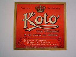 ETIQUETTE PUBLICITE Ancienne : KOTO / VIN TONIQUE A LA COCA DU PEROU - Etiketten