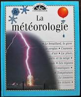 LIVRE ILLUSTRE - LES CLES DE LA CONNAISSANCE - 13 - La Météorologie - Autres
