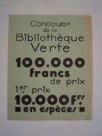 DEPLIANT : PUBLICITE / CONCOURS BIBLIOTHEQUE VERTE / LIBRAIRIE HACHETTE 1930 - Livres, BD, Revues