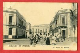 CPA CAMPANA DE MELILLA 1909 - N°25 Calle De Tetuan - Melilla