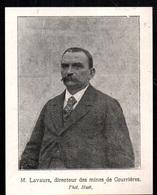 1906  -  M LAVAURS  DIRECTEUR DES MINES DE COURRIERES  N777 - Vieux Papiers