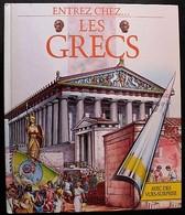 LIVRE ILLUSTRE - ENTREZ CHEZ... Les Grecs - GRUND - Autres