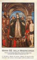 Macerata - Santino MARIA SS. DELLA MISERICORDIA - OTTIMO P91 - Religione & Esoterismo