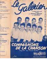 40 60 PARTITION***LES COMPAGNONS DE LA CHANSON LE GALÉRIEN RUSSE MARINE MAURICE DRUON LÉO POLL 1947 GUITARE ACCORDÉON - Musique & Instruments