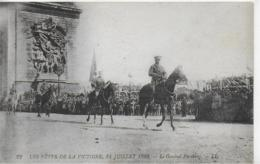 AK 0158  Genéral Pershing - Le Fétes De La Victoire Am 14. Juillet 1919 - Politische Und Militärische Männer