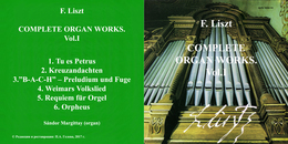 Superlimited Edition CD F.Liszt. COMPLETE ORGAN WORKS. Vol.I (Sándor Margittay) - Instrumental