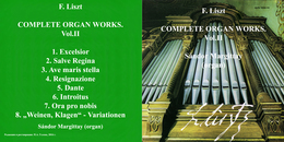 Superlimited Edition CD F.Liszt. COMPLETE ORGAN WORKS. Vol.II (Sándor Margittay) - Instrumental