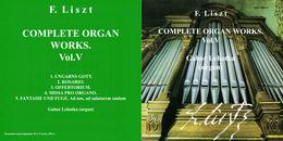 Superlimited Edition CD F.Liszt. COMPLETE ORGAN WORKS. Vol.V (Gabor Lehotka) - Instrumental