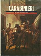 """""""Carabinieri Due Secoli Di Storia Italiana"""" Di Maiocchi Giorgio - Libri"""