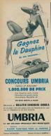 Ancienne Publicité (1958) : Anti-Solaire UMBRIA (bleu), Concours, Gagnez La Dauphine Renault De Vos Vacances... - Reclame