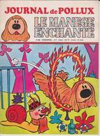 LE JOURNAL DE POLLUX N°46 BIMESTRIEL 5.08.1978 - Le Manège Enchanté - Autres