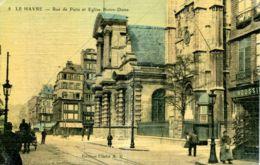 N°69815 -cpa Le Havre -rue De Paris Et église Notre Dame- - Le Havre