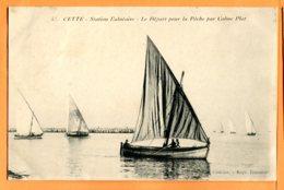 Man782, Cette, Le Départ Pour La Pêche Par Calme Plat, 55, Circulée 1910 - Pêche