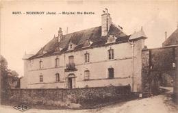 ¤¤  -   NOZEROY   -   Hôpital Sainte-Barbe    -  ¤¤ - Altri Comuni