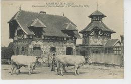 VERRIERES LE BUISSON - Etablissements VILMORIN & Cie - Entrée De La Ferme - Verrieres Le Buisson