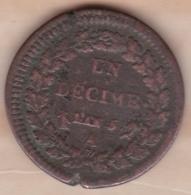Directoire. Un Decime L'An 5 A Paris .poids 20,7g – Diamètre 33 Mm - France