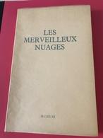 Françoise SAGAN - Les Merveilleux Nuages - Edition Originale - 1961 - Sur Alfa Mousse Navarre Numérotée HC - Superbe - Libros, Revistas, Cómics