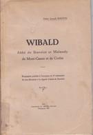 BASTIN – Wibald, Abbé De Stavelot Et Malmedy, Du Mont-Cassin Et De Corbie - Cultura