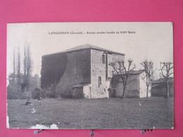 33 - Langoiran - Ancien Moulin Fortifié Du XIV° Siècle - Scans Recto Verso - Other Municipalities