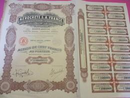 Action De 100 Francs  Au Porteur Entièrement Libérée/Aerocrete SA France Matériaux Modernes De Construction/1927  ACT228 - Industrie