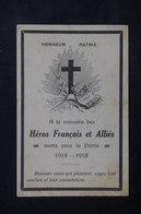 """MILITARIA - Prière """" A La Mémoire Des Héros Français Et Alliés Morts Pour La Patrie 1914/18 """" - L 22460 - Documents"""