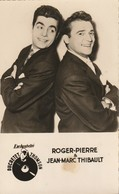 ROGER-PIERRE Et JEAN-MARC THIBAULT - Artisti