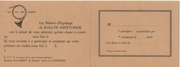 """Cartes D'invitation : Chasse à Courre : """"Au Cul Des Chiens"""" RALLYE SAINTONGE + 1 Pin's - Visiting Cards"""