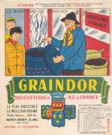 BU 1630 -/  BUVARD   BISCOTTES   GRAINDOR  BISCOTTERIE DE L'ILE DE FRANCE -LE  MARCHAND DE MARRONS - Biscottes