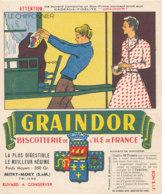 BU 1632 -/  BUVARD   BISCOTTES   GRAINDOR  BISCOTTERIE DE L'ILE DE FRANCE -LE   CHIFFONNIER - Biscottes