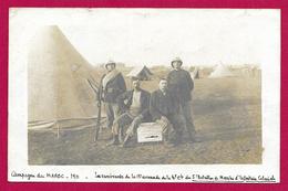 Carte Photo Militaria - Campagne Du Maroc 1911 - Les Survivants De La 13ème Escouade Du Bataillon D'Infanterie Coloniale - Régiments