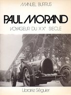 Paul Morand Voyageur Du XXè Siècle Par Burrus (ISBN 2906284076 EAN 9782906284074) - Biographie