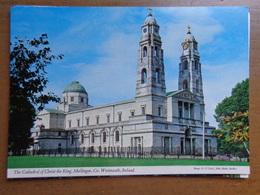 Kerk, Eglise, Church, Kirche / IRELAND / The Cathedral Of Christ The King, Mullingar --> Unwritten - Eglises Et Cathédrales