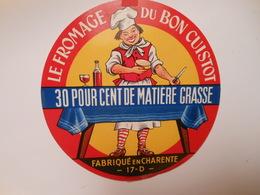 A-17125b - Etiquette De Fromage DU BON CUISTOT - Fabriqué à SEMUSSAC - Charente-Maritime 17D - Cheese
