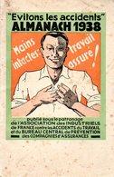Almanach 1938 Évitons Les Accidents (la Prévention Des Accidents Par L'image à Travers Le Monde) - Santé
