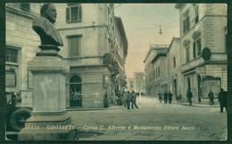 CARTOLINA - CV480 GROSSETO Corso C. Alberto E Monumento Ettore Socci, FP, Viaggiata 1943, - Grosseto