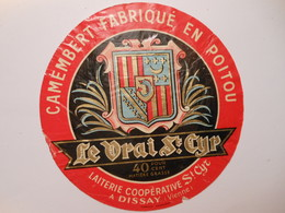 A-86049 - étiquette De Fromage - LE VRAI DE ST-CYR - DISSAY - Vienne - Fromage