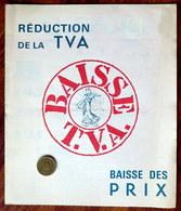 Petite Brochure De 1972-73 Sur La Réduction De La TVA - Baisse T.V.A. Baisse Des Prix - Decrees & Laws