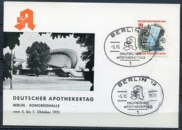 """Germany 1973 Sonderkarte Apothekertag M.Bln.Mi.Nr.439 Und SST""""Berlin 12-Deutscher Apothekertag """"1 Beleg - Pharmazie"""