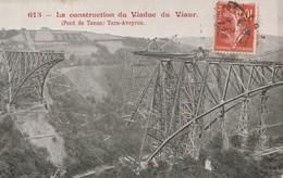 VIAUR  -  81  -  La Construction Du Viaduc Du Viaur - France