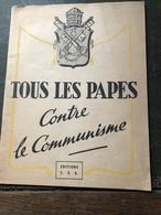Tous Les Papes Contre Le Communisme(livre De 23 Pages De 14cm Sur 18 Cm) - Religion & Esotérisme