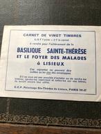 Carnet De Vingt Timbres Basilique Sainte Thérèse Et Le Foyer Des Malades à Lisieux - Religion & Esotérisme