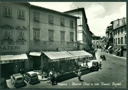 CARTOLINA - CV1777 PISTOIA (PT) Piazza Cino E Via Buozzi, FG, Viaggiata 1957, Ottime Condizioni - Pistoia