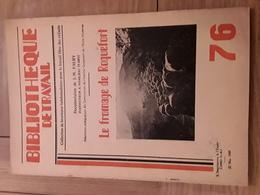 Bibliothèque De Travail N° 76 - Le Fromage De Roquefort - Livres, BD, Revues