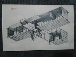 AVIATION - CHAVEZ - NOT TRAVELLED - Non Classificati