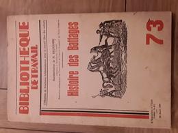 Bibliothèque De Travail N° 73 - Histoire Des Battages - Livres, BD, Revues