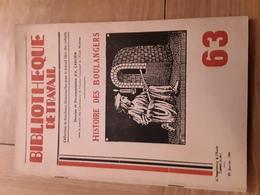 Bibliothèque De Travail N° 63 - Histoire Des Boulangers - Livres, BD, Revues